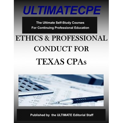 Ethics and Professional Conduct for Texas CPAs 2020