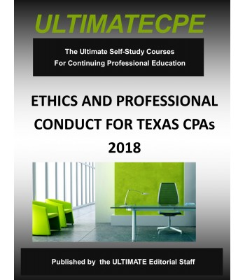 Ethics and Professional Conduct for Texas CPAs 2018