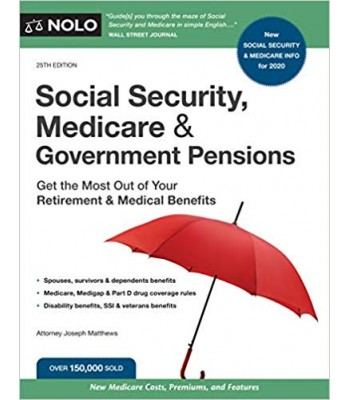 Social Security, Medicare and Government Pensions 25th Edition