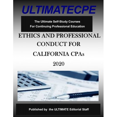 Ethics and Professional Conduct for California CPAs 2020