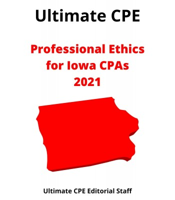 Professional Ethics for Iowa CPAs 2021