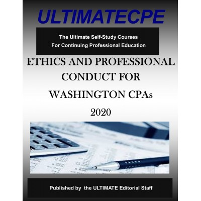 Ethics and Professional Conduct for State of Washington CPAs 2020