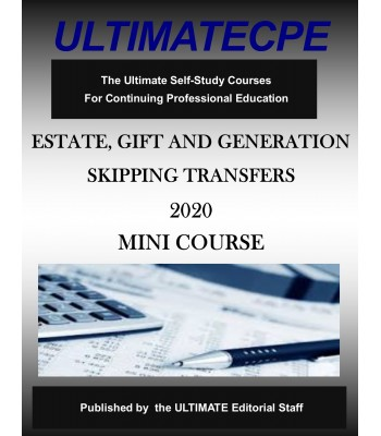 Estate, Gift and Generation Skipping Transfer Taxes 2020
