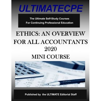 Ethics: An Overview For All Accountants 2020