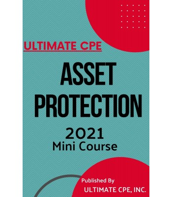 Asset Protection 2021 Mini Course