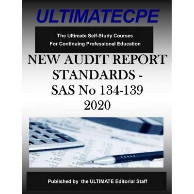 New Audit Reporting Standards SAS Nos. 134-139 2020