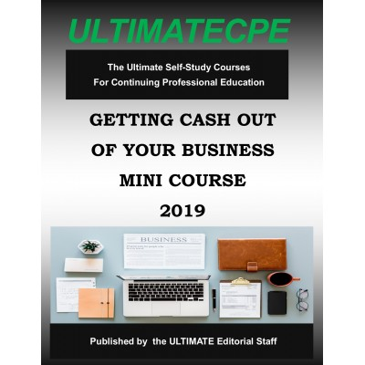 Getting Cash Out Of Your Business 2019 Mini-Course
