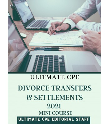 Divorce Transfers and Settlements 2021 Mini Course