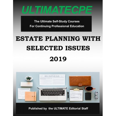 Estate Planning With Selected Issues 2019