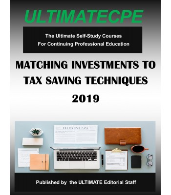 Matching Investments to Tax Saving Techniques 2019