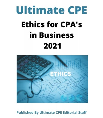 Ethics for CPAs in Business 2021