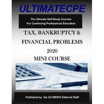 Tax, Bankruptcy and Financial Problems 2020 Mini Course