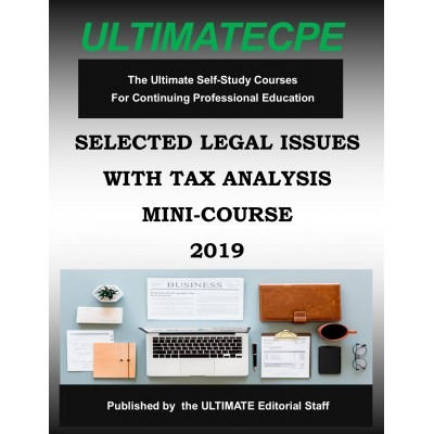 Selected Legal Issues with Tax Analysis 2019 Mini Course