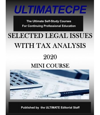 Selected Legal Issues with Tax Analysis 2020 Mini Course