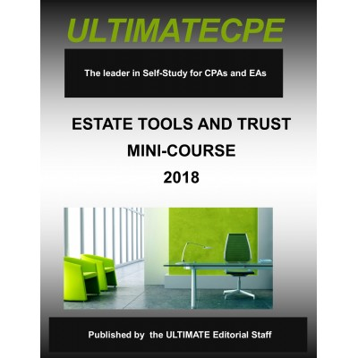 Estate Tools & Trusts Mini-Course 2018