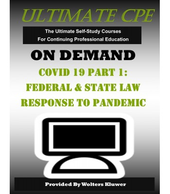 COVID-19 Part I: Federal and State Tax Law Responses to the Pandemic