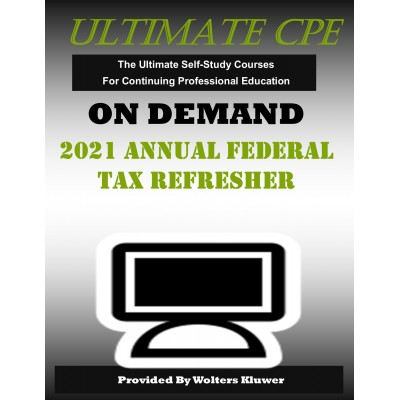 2021 Annual Federal Tax Refresher (AFTR)