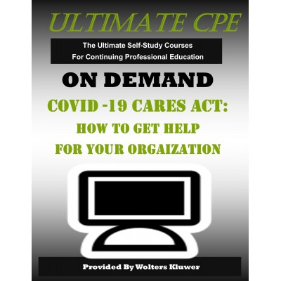 COVID-19 CARES ACT: How to Get Help for Your Organization