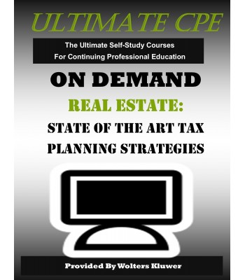 Real Estate: State of the Art Tax Planning Strategies