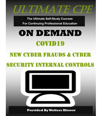 COVID-19 New Cyber Frauds and Cybersecurity Internal Controls