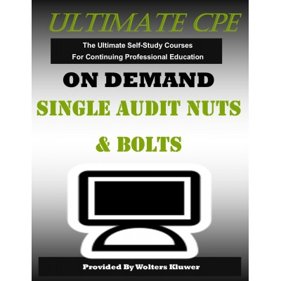 Single Audit Nuts & Bolts