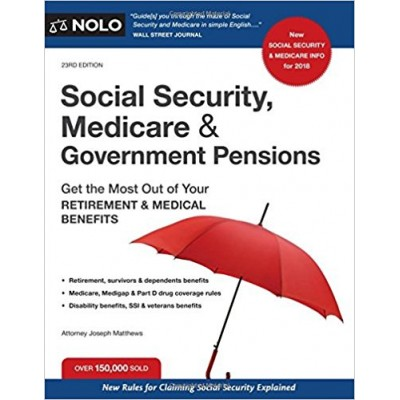 Social Security Medicare and Government Pensions 23rd Edition