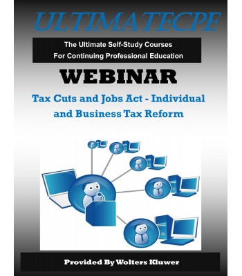 Tax Cuts and Jobs Act - Individual and Business Tax Reform Webinar