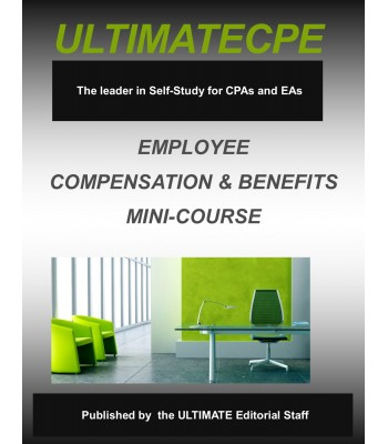 Employee Compensation & Benefits Mini-Course