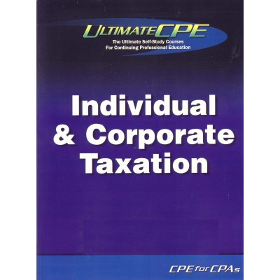 Guide To Federal Corporate & Individual Taxation 2017