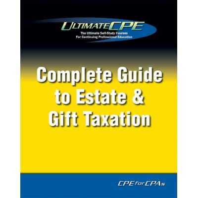 Complete Guide to Estate & Gift Taxation 2017